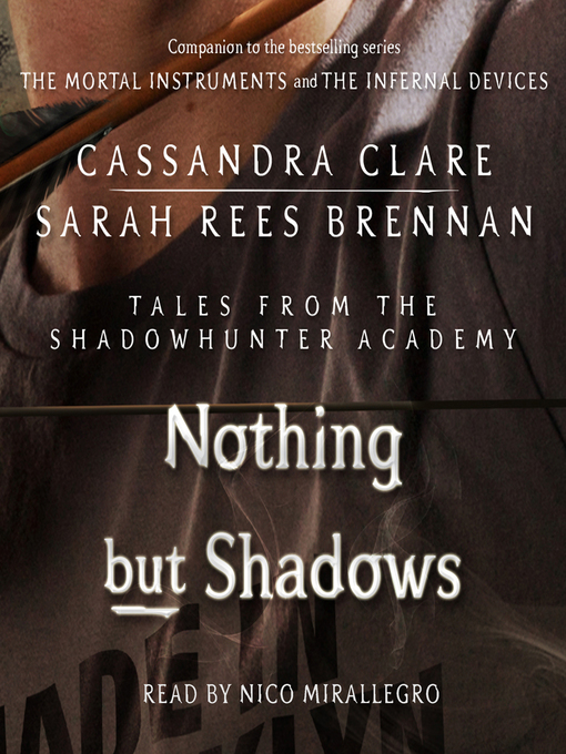 Nothing But Shadows (Tales from the Shadowhunter Academy #4)