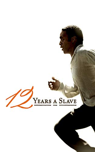 "Twelve Years a Slave"""