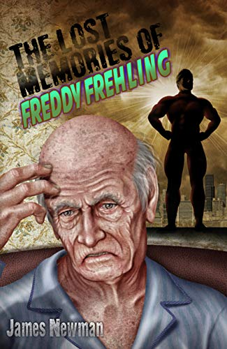 The Lost Memories of Freddy Frehling