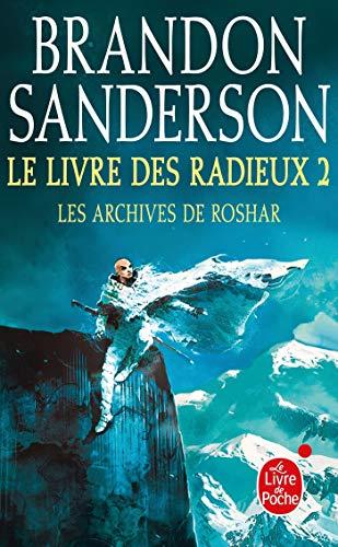 Le Livre des Radieux, Volume 2 (Les Archives de Roshar, Tome 2) (Les Archives de Roshar (2))
