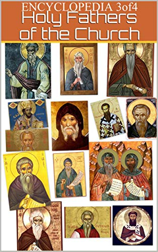 Encyclopedia-3of4-of the sayings of the Holy Fathers and Teachers of the Church: on various issues of spiritual life