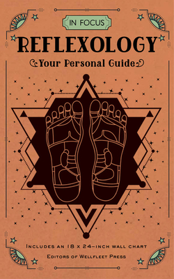 In Focus Reflexology: Your Personal Guide