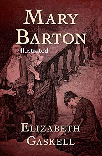 Mary Barton Illustrated