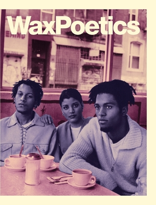 Wax Poetics Journal Issue 68 (Hardcover): Digable Planets b/w P.M. Dawn