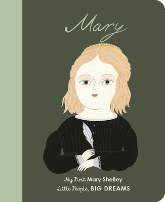 Mary Shelley: My First Mary Shelley