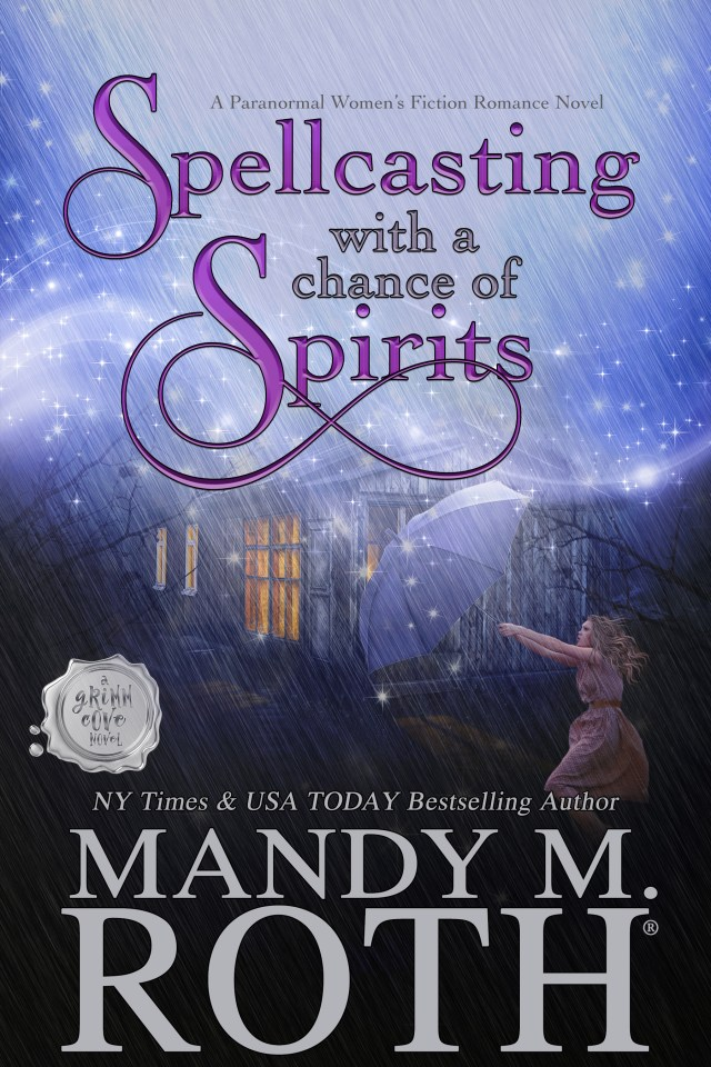 Spellcasting with a Chance of Spirits (Grimm Cove, #3)
