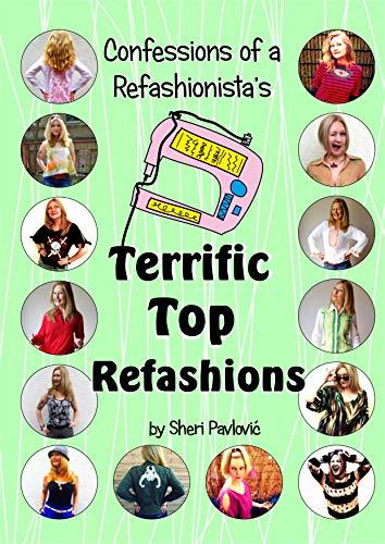 CoaR's Terrific Tops: Eco-fashion tutorials by Confessions of a Refashionista