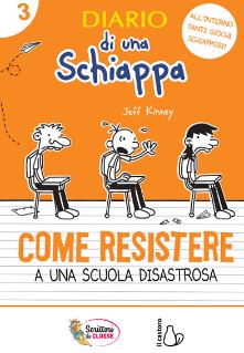 Diario di una schiappa: Come resistere a una scuola disastrosa