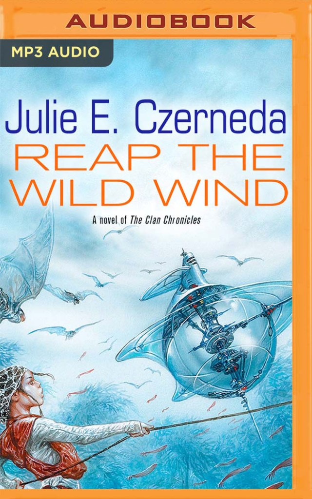 Reap the Wild Wind: A Novel of The Clan Chronicles