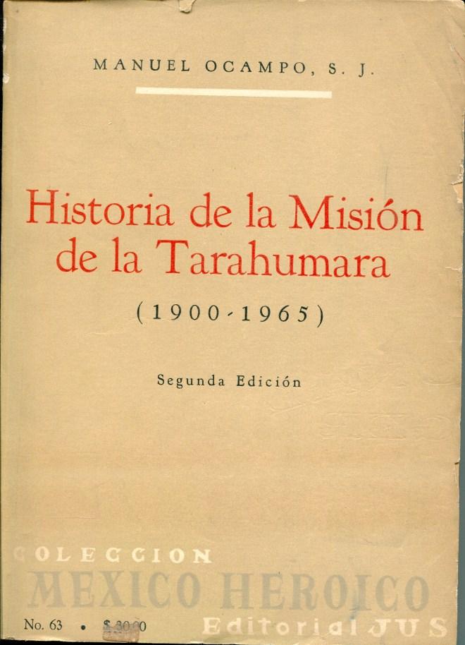 Historia de la misión de la Tarahumara (1900-1965)
