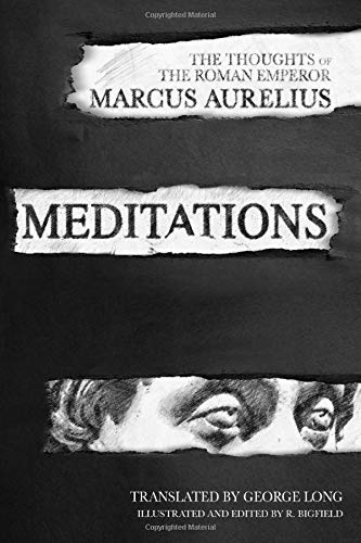 Meditations: The Thoughts of the Roman Emperor Marcus Aurelius