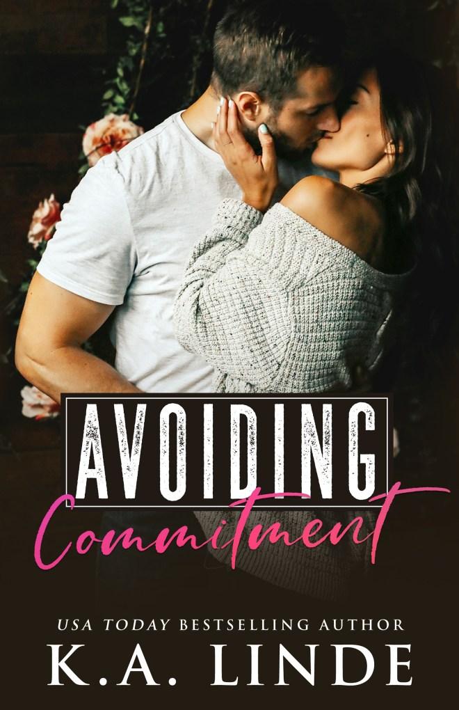 Avoiding Commitment (Avoiding, #1)