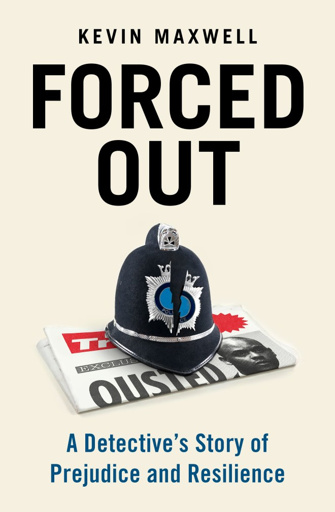 Forced Out: A Detective's Story of Prejudice and Resilience