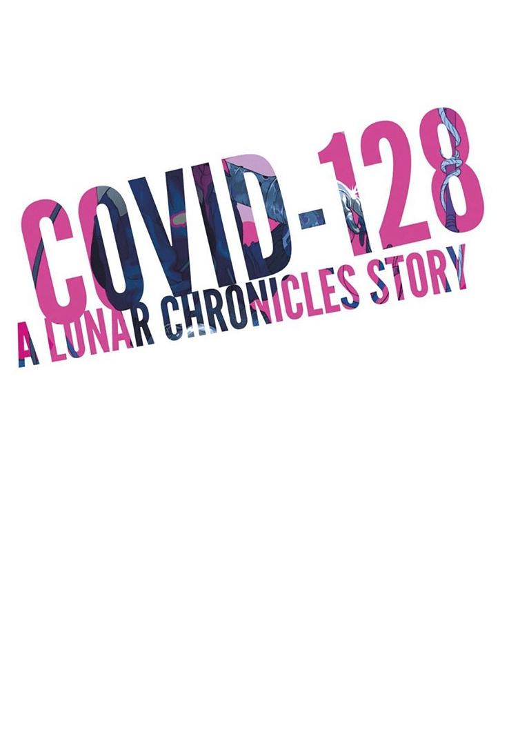 COVID-128 (The Lunar Chronicles #4.6)