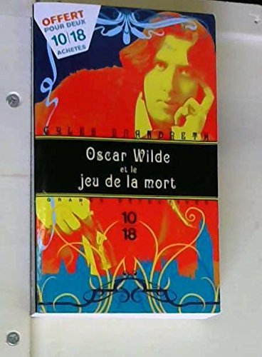 Oscar Wilde et le jeu de la mort