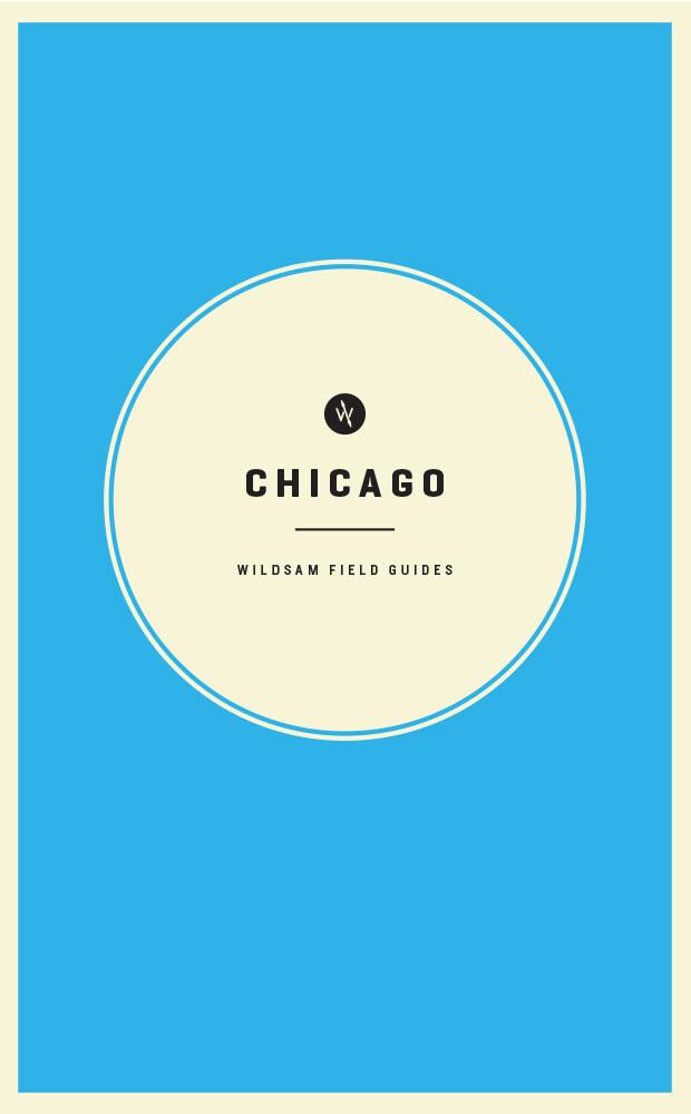 Wildsam Field Guides: Chicago