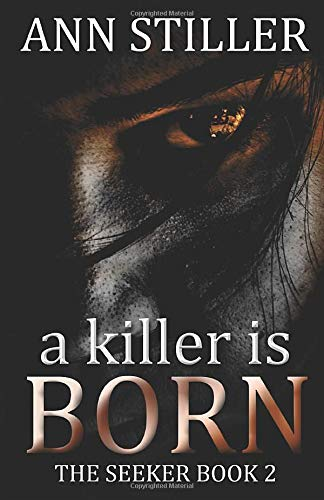 A Killer is Born: A Paranormal Romantic Thriller