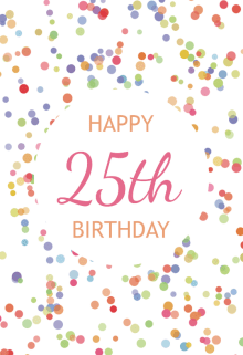 25th Birthday Cards Free Greetings Island