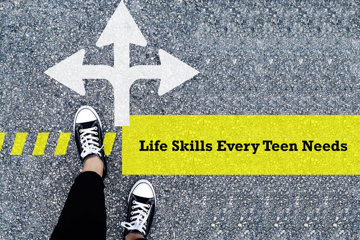 9 Life Skills Every Teen Needs