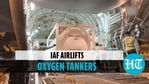 IAF C-17 aircraft ferries cryogenic oxygen tankers from Thailand's Bangkok