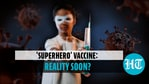 Superhero Vaccine