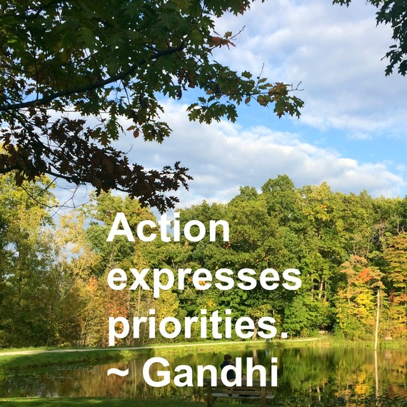 """Action expresses priorities."" ~ Gandhi #quote http://charityideasblog.com A Dozen #Inspiring Quotes for an Insightful 2015"