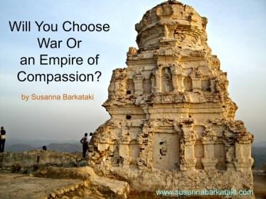 2015-11-16-1447688474-6954018-WarorAnEmpireofCompassion.jpg