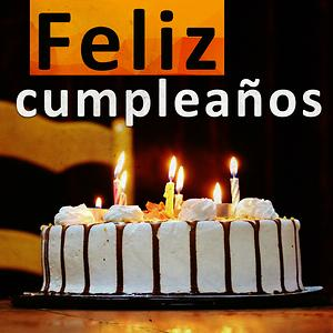 Happy Birthday To You Spanish Version Mp3 Song Download Happy Birthday To You Spanish Version Song By Feliz Cumpleanos Feliz Cumpleanos Songs 2018 Hungama
