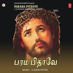 Parama Pithave J S Songs Shine For Jesus Songs Download Parama Pithave J S Songs Shine For Jesus Songs Mp3 Free Online Movie Songs Hungama