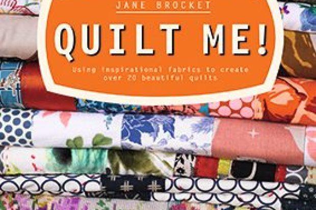 Quilt Me!  Por Jane Brocket (Collins & Brown)