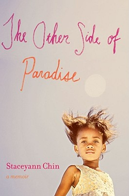 The Other Side of Paradise: A Memoir by Staceyann Chin