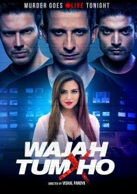 Wajah Tum Ho (2016) Full Movie Hindi 720p