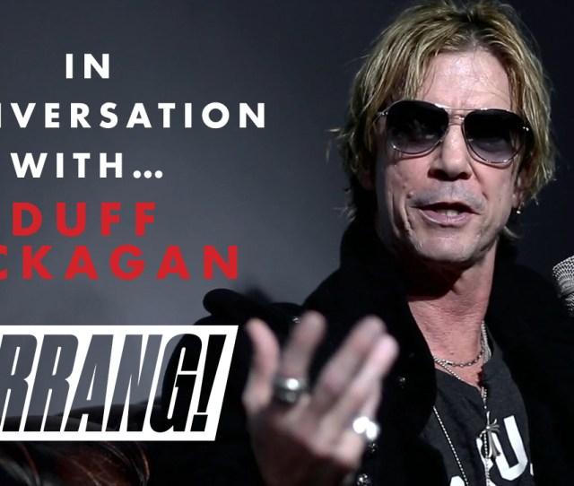 Video  C2 B7 In Conversation With Duff Mckagan Of Guns N Roses