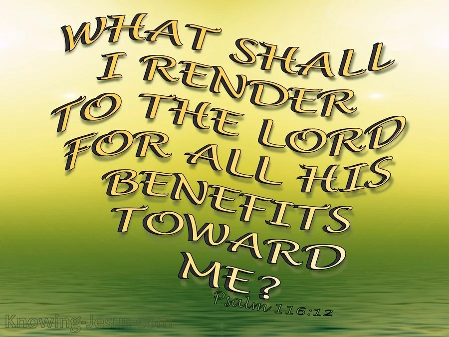 Image result for Psalm 116:12-19