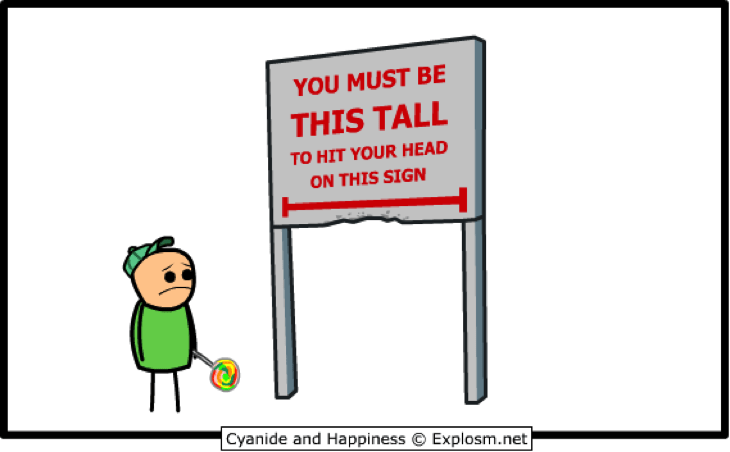 You must be this tall sign