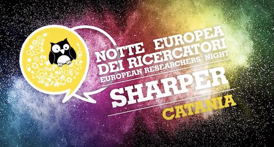 Notte Europe dei Ricercatori - Catania Sharper Night