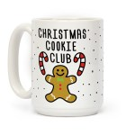 Christmas Cookie Club Coffee Mugs Lookhuman