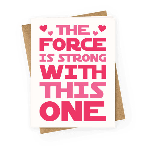 The Force Is Strong With This One Greeting Card LookHUMAN