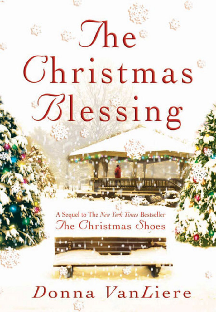 The Christmas Blessing Donna VanLiere Macmillan