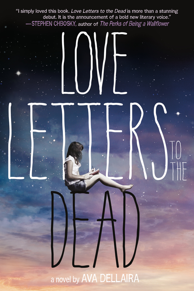 Love Letters To The Dead Ava Dellaira Macmillan