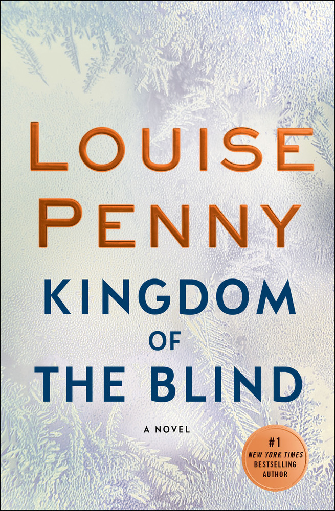 Kingdom Of The Blind Louise Penny Macmillan