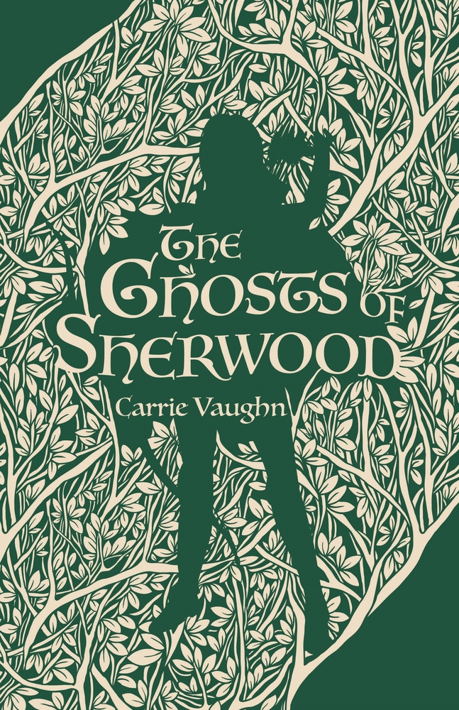 The Ghosts of Sherwood | Carrie Vaughn | Macmillan  fantasy books - june 2020