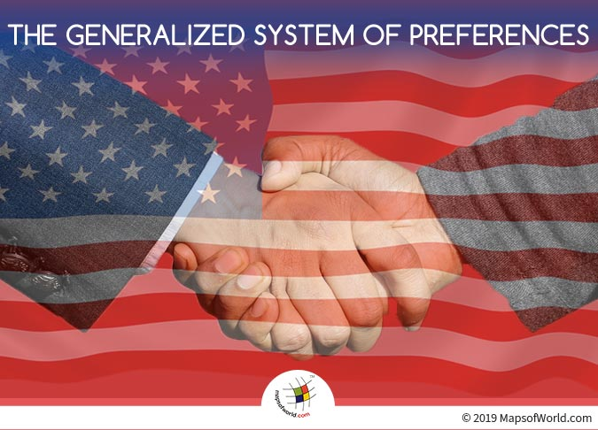 GSP - US Program Aimed at The Developing Countries