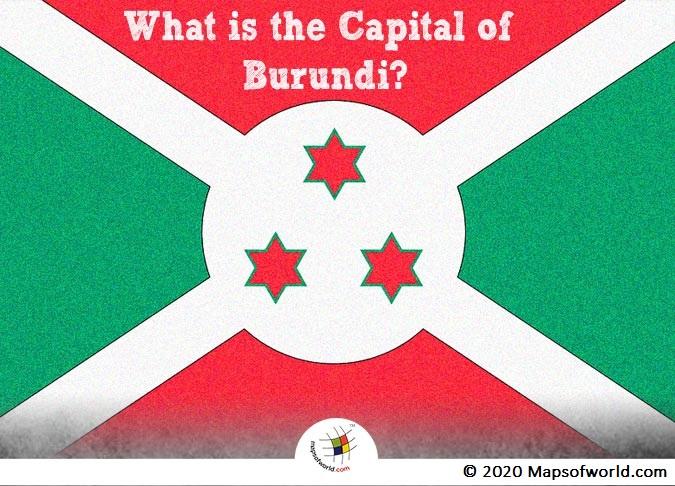 What is the Capital of Burundi?