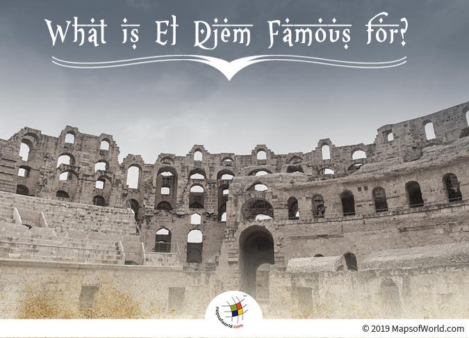 El Djem - The Biggest Historical Tourist Hotspot of Tunisia