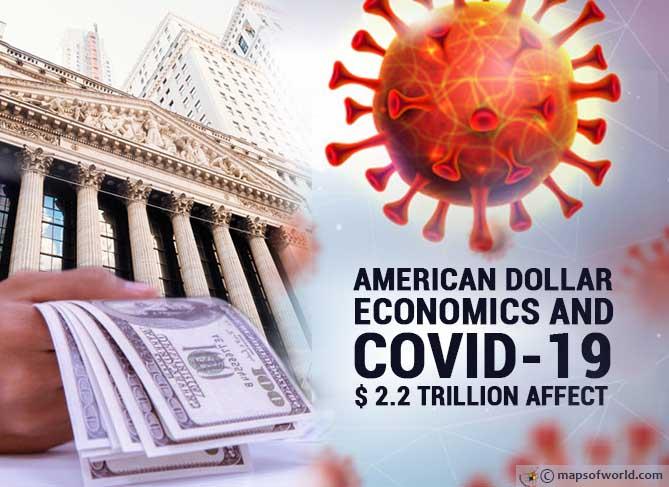 The $2.2 Trillion Affect: American Dollar Economics and COVID-19