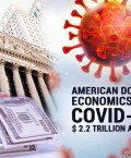 The $2.2 Trillion Affect: American Dollar Economics and COVID-19