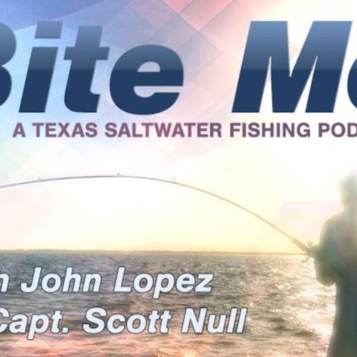 Bite Me – A Texas Saltwater Fishing Podcast