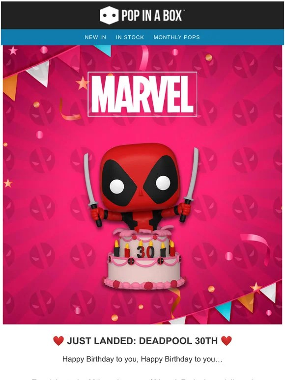 Pop In A Box Ca Just Landed Deadpool Enjoying His 30th Birthday Cake Milled
