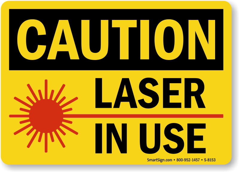 Laser In Use Sign, SKU: S-8153